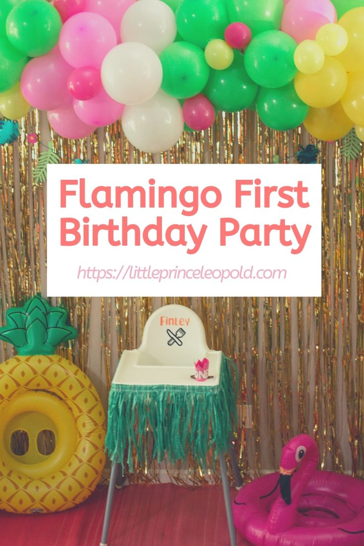 first birthday-tropical party-flamingo-pineapple-summer party